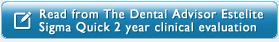 Read from The Dental Advisor Estelite Sigma Quick 2 year clinical evaluation